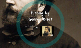 A song by George Bizet