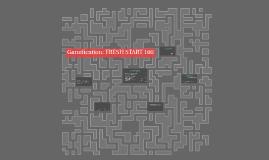 Gamification: FRESH START 100