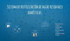 Sistema de aprovechamiento de agua doméstica.