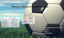 Copy of Técnicas e Táticas do Futebol de Campo