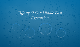 Tiffany & Co's Middle East Expansion