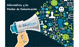 Informática y Medios de Comunicación