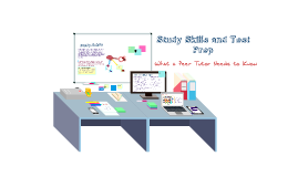 Study Skills and Test Prep (Tutor)