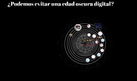 ¿Podemos evitar una edad oscura digital?