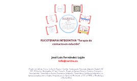 "Copy of LA PSICOTERAPIA INTEGRATIVA: ""El Ciclo de Intercambio de Caricias"""