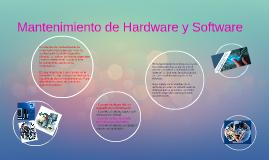 Mantenimiento de Hardware y Sofware