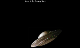 Area 51, By Audrey Short