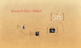 Bruno K Öijer i Babel