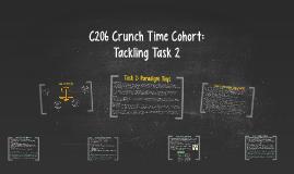 C206 Crunch Time Cohort: