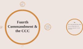 Fourth Commandment & the CCC