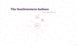 The Southwestern Indians