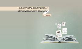 La escritura académica: 14 Recomendaciones prácticas