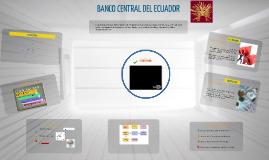 Copy of BANCO CENTRAL DEL ECUADOR