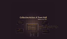 Collective Action: A Town Hall