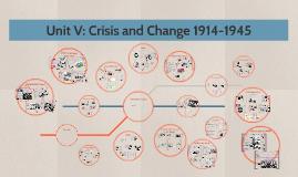 Copy of Unit V: Crisis and Change 1914-1945