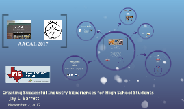AACAL: Creating Successful Industry Experiences for High School Students