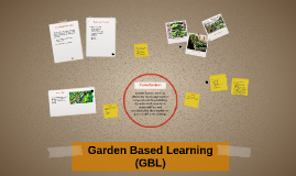 Garden Based Learning (GBL)