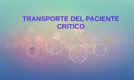TRANSPORTE DEL PACIENTE CRITICO