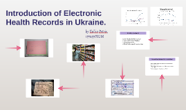 Introduction of Electronic Health Records in Ukraine.