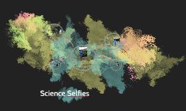 Science Selfies