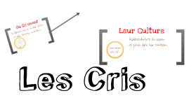 Cris (Histoire)