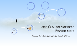Maria's Super Awesome Fashion Store