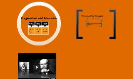 Pragmatism and Education