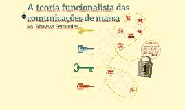 A teoria funcionalista das comunicações de massa
