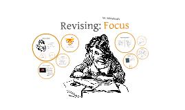 Revision: Focus