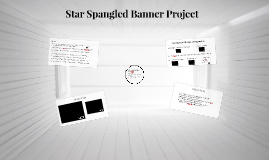 Star Spangled Banner Project