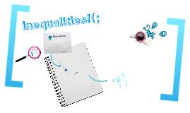 Inequalities!(;