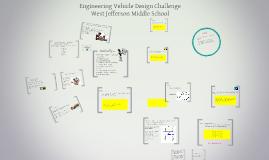 7-8 West Jeff Engineering Vehicle Challenge