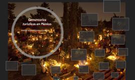 Cementerios turisticos en México.