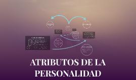 Copy of ATRIBUTOS DE LA PERSONALIDAD