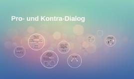 Pro- und Kontra-Dialog
