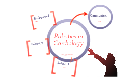 Use of Robotics in Cardiology