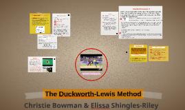 The Duckworth-Lewis Method