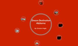 Dream Destination  Alabama