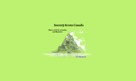 Copy of Journey Across Canada (Tourist Attractions)