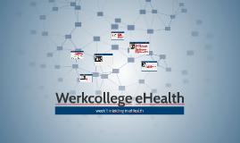 Werkcollege eHealth