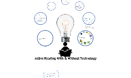 Active Reading and Note Taking With or Without Technology