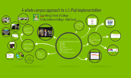 Tsae Wong - A whole campus approach to 1:1 iPad implementation