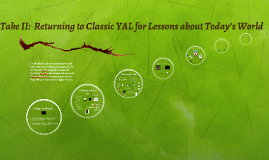 Take II:  Returning to Classic YAL for Lessons about Today's