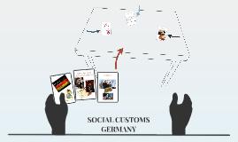 SOCIAL CUSTOMS  GERMANY