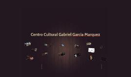 Copy of Centro Cultural Gabriel García Marquez