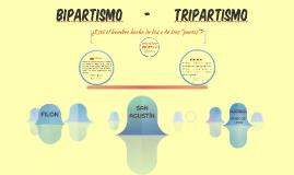 BIPARTISMO      -      TRIPARTISMO