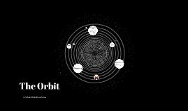 The Orbit