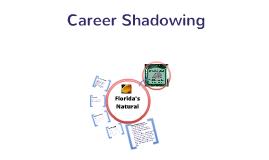 Career Shadowing: Florida's Natural