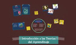 Introducción a las Teorías del Aprendizaje