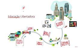EDUCAÇÃO LIBERTADORA